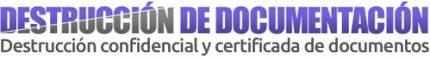 Destrucción de documentos y documentación, segura y confidencial